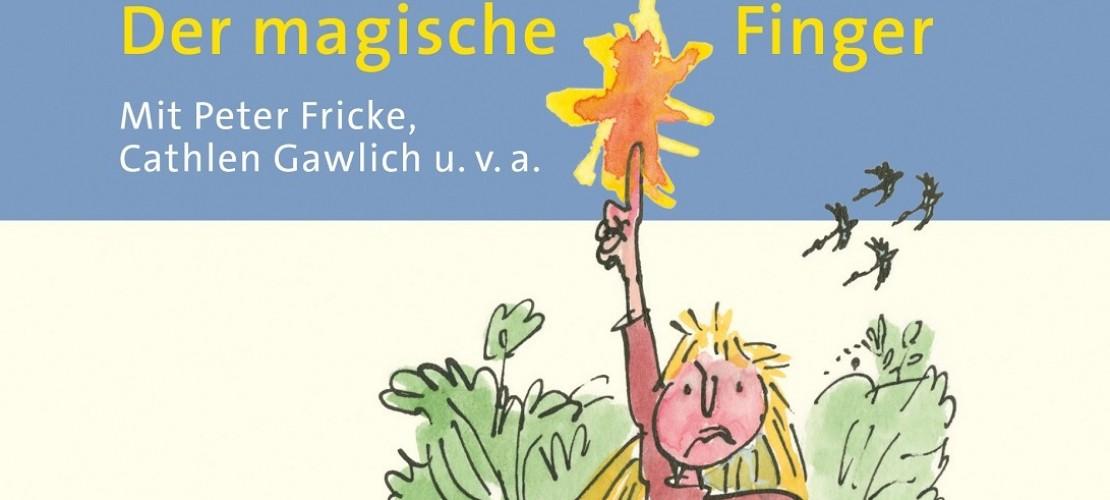 """Dudas Hörbuch-Tipp: """"Der magische Finger"""""""